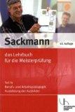 Das Lehrbuch für die Meisterprüfung 4: Berufs- und Arbeitspädagogik. Ausbildung der Ausbilder