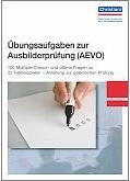 Übungsaufgaben zur Ausbilderprüfung (AEVO)